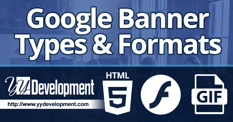 Banners Types & Formats For Google Ads