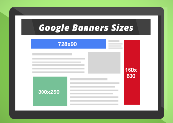 How to Choose Banner Sizes for Google Ads